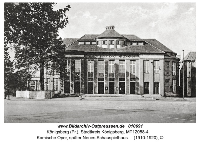 Königsberg, Komische Oper, später Neues Schauspielhaus