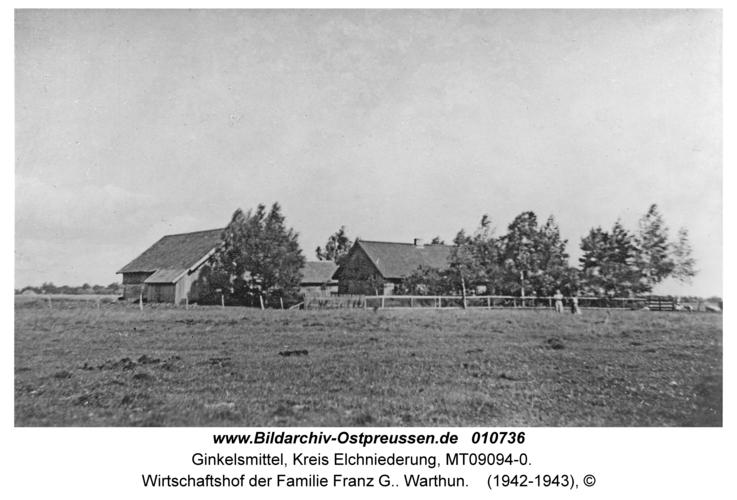 Ginkelsmittel, Wirtschaftshof der Familie Franz G.. Warthun