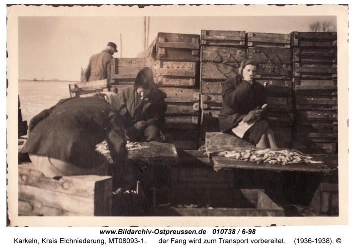 Karkeln, der Fang wird zum Transport vorbereitet