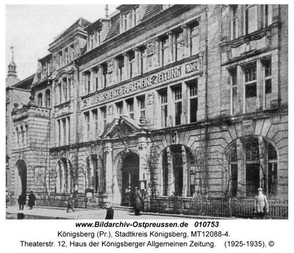 Königsberg, Theaterstr. 12, Haus der Königsberger Allgemeinen Zeitung