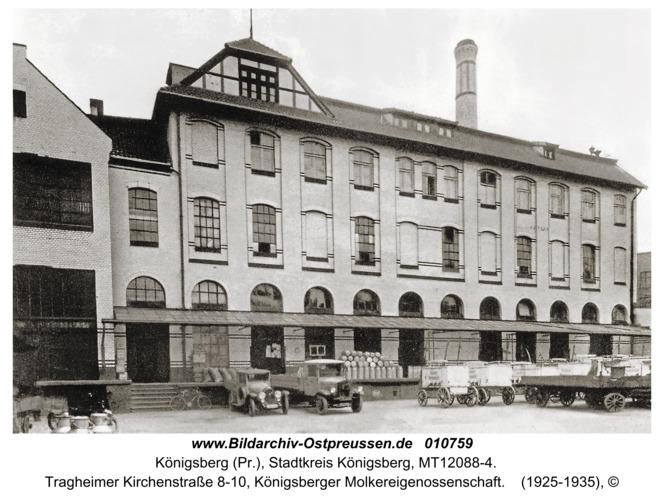 Königsberg, Tragheimer Kirchenstraße 8-10, Königsberger Molkereigenossenschaft
