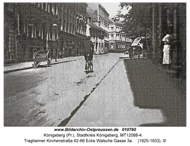 Königsberg, Tragheimer Kirchenstraße 62-66 Ecke Walsche Gasse 3a