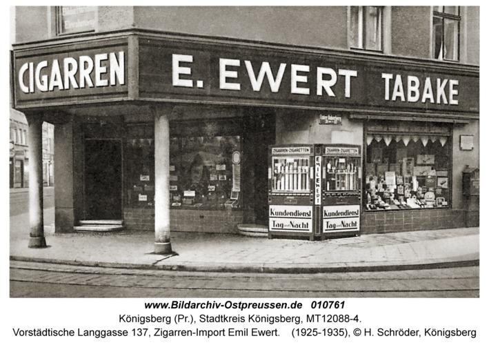 Königsberg, Vorstädtische Langgasse 137, Zigarren-Import Emil Ewert