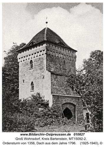 Groß Wohnsdorf, Ordensturm von 1356, Dach aus dem Jahre 1796
