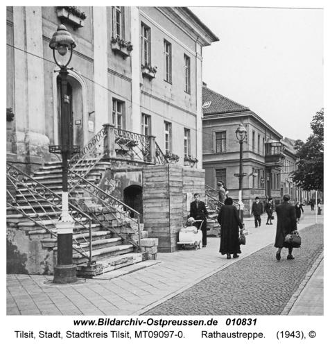 Tilsit, Rathaustreppe