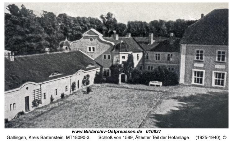 Gallingen Kr. Bartenstein, Schloß von 1589, Ältester Teil der Hofanlage