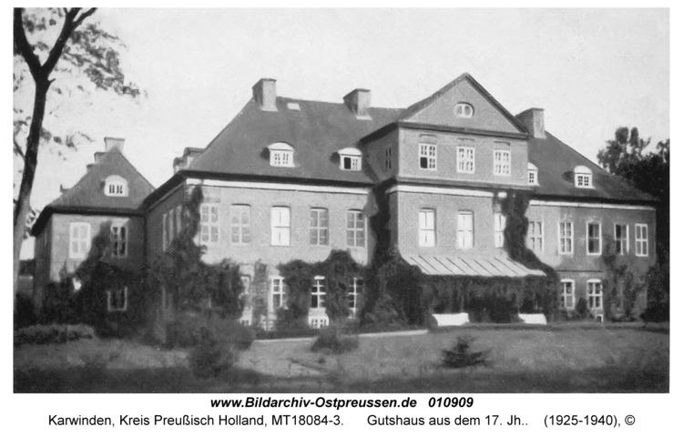 Karwinden, Gutshaus aus dem 17. Jh.