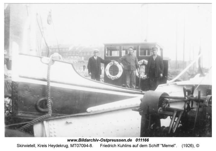 "Skirwietell, Friedrich Kuhlins auf dem Schiff ""Memel"""
