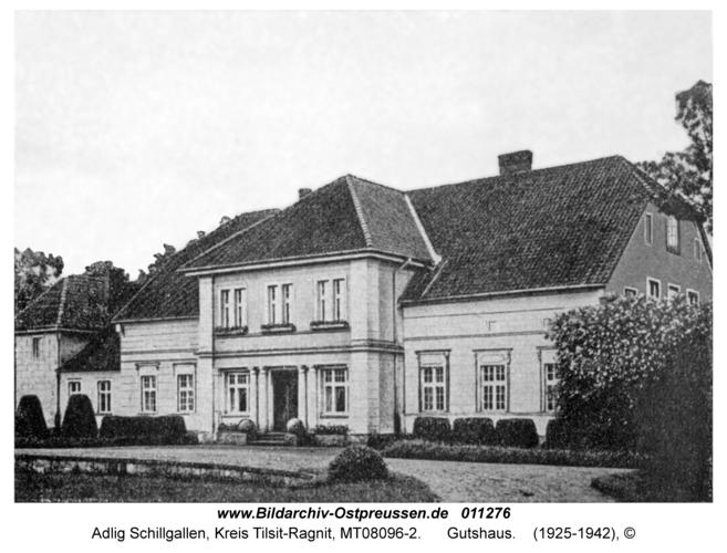 Adlig Schillgallen, Gutshaus