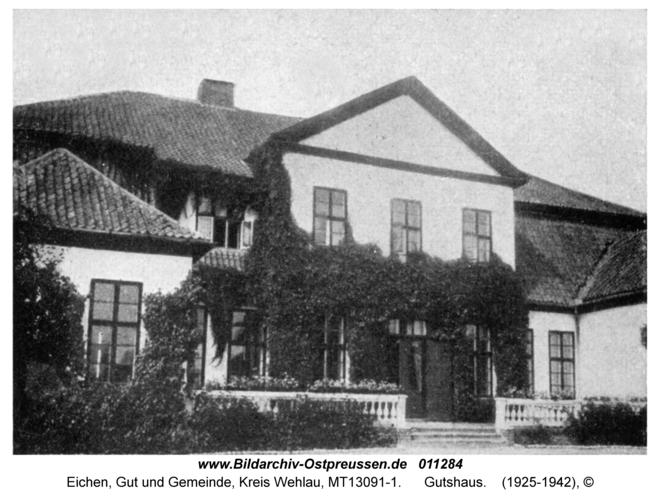 Eichen Kr. Wehlau, Gutshaus
