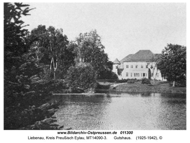 Liebenau Kr. Preußisch Eylau, Gutshaus