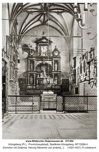 Königsberg, Dom, der hohe Chor mit dem Hochgrab Herzog Albrechts