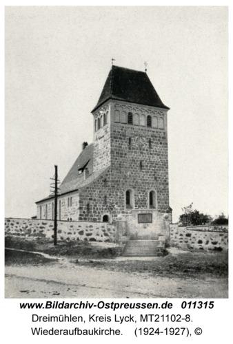 Dreimühlen Kr. Lyck, Wiederaufbaukirche