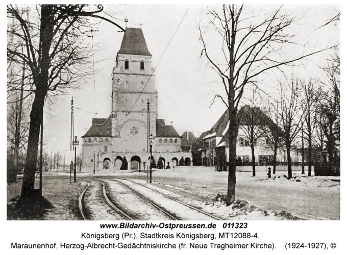 Königsberg, Maraunenhof, Herzog-Albrecht-Gedächtniskirche (fr. Neue Tragheimer Kirche)