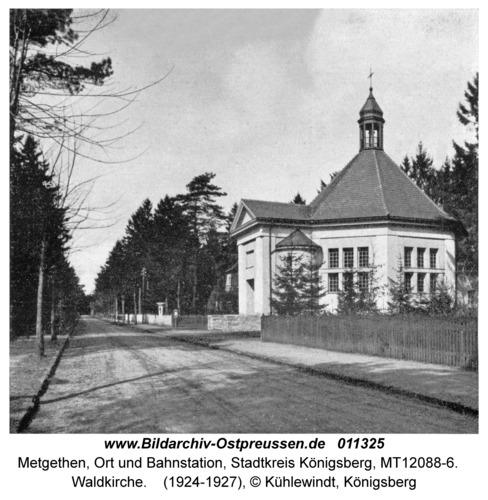 Metgethen, Waldkirche