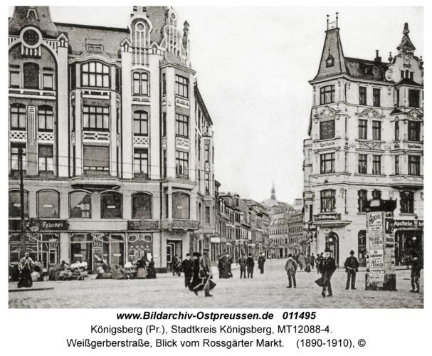 Königsberg, Weißgerberstraße, Blick vom Rossgärter Markt