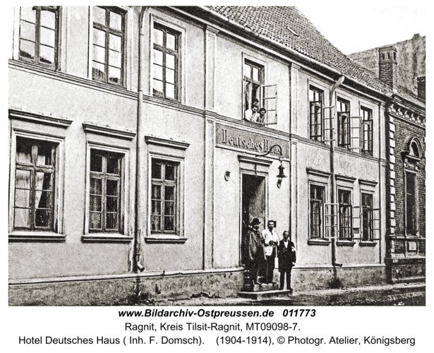 Ragnit, Hotel Deutsches Haus ( Inh. F. Domsch)