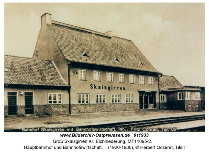 Groß Skaisgirren, Hauptbahnhof und Bahnhofswirtschaft