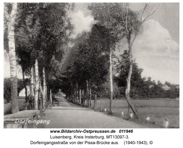 Luisenberg Kr. Insterburg, Dorfeingangsstraße von der Pissa-Brücke aus