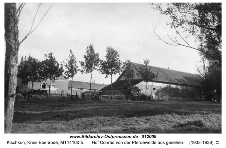 Kischken Kr. Ebenrode, Hof Conrad von der Pferdeweide aus gesehen