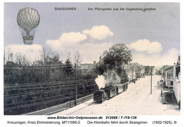 Kreuzingen, Die Kleinbahn fährt durch Skaisgirren
