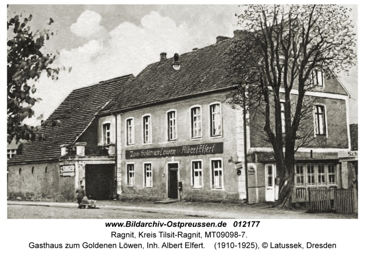 Ragnit, Gasthaus zum Goldenen Löwen, Inh. Albert Elfert