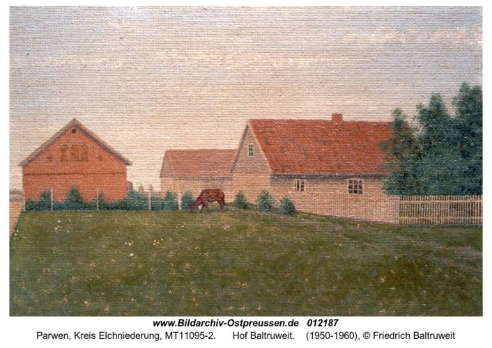 Parwen, Hof Baltruweit