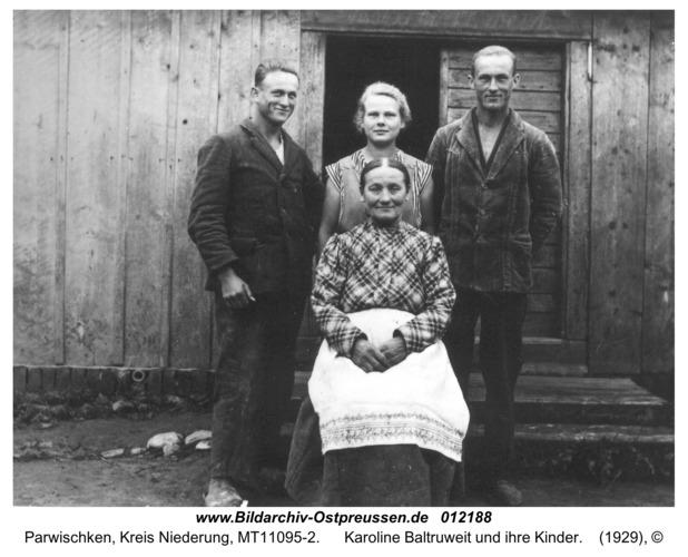 Parwischken, Karoline Baltruweit und ihre Kinder