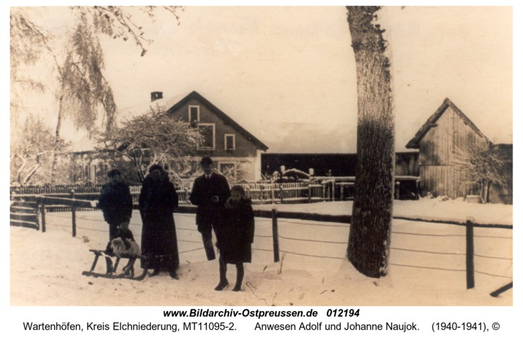Wartenhöfen, Anwesen Adolf und Johanne Naujok