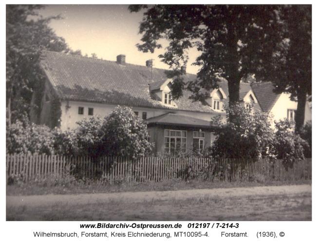 Wilhelmsbruch, Forstamt