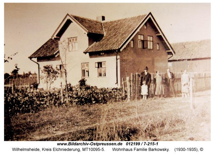 Wilhelmsheide, Wohnhaus Familie Barkowsky