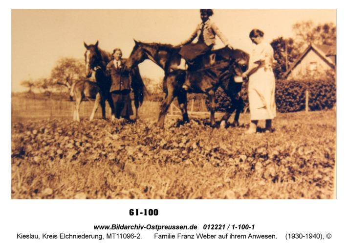 Kieslau, Familie Franz Weber auf ihrem Anwesen