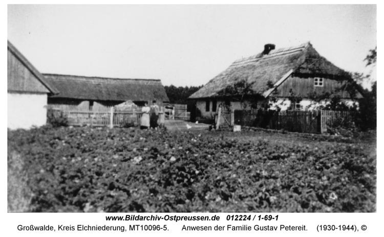 Großwalde, Anwesen der Familie Gustav Petereit