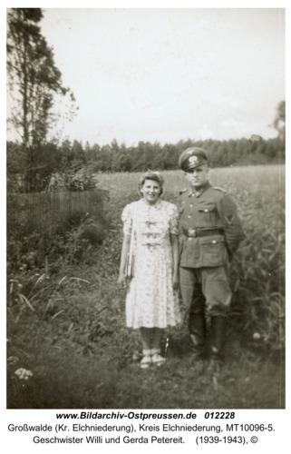Großwalde, Geschwister Willi und Gerda Petereit