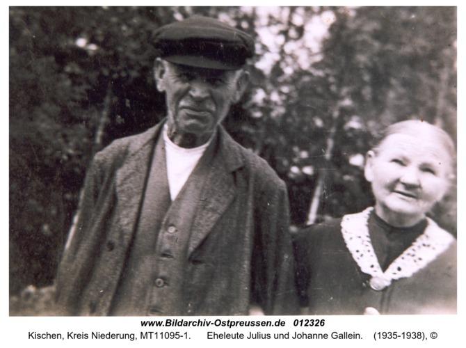 Kischen, Eheleute Julius und Johanne Gallein