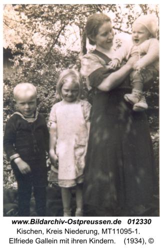 Kischen, Elfriede Gallein mit ihren Kindern