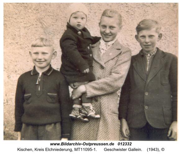Kischen, Geschwister Gallein