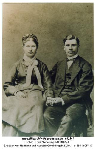Kischen, Ehepaar Karl Hermann und Auguste Gendner geb. Kühn