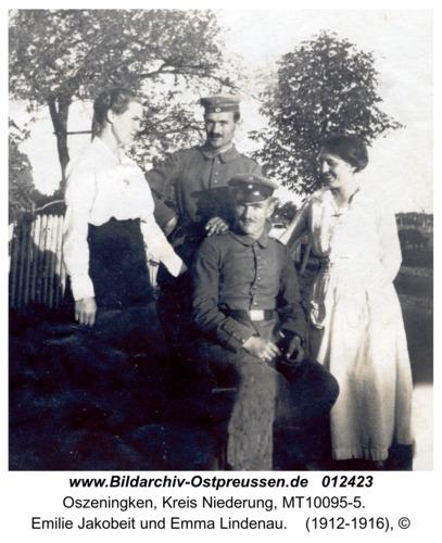 Oszeningken, Emilie Jakobeit und Emma Lindenau