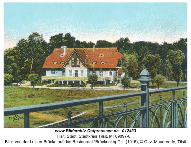 """Tilsit, Blick von der Luisen-Brücke auf das Restaurant """"Brückenkopf"""""""
