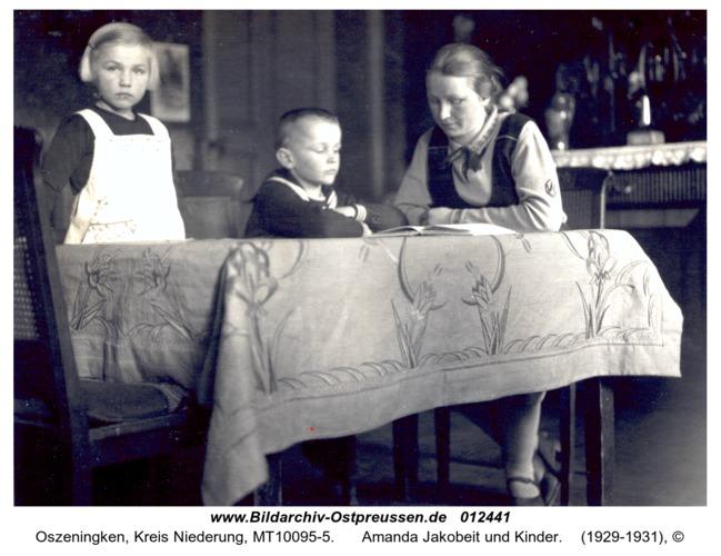 Oszeningken, Amanda Jakobeit und Kinder