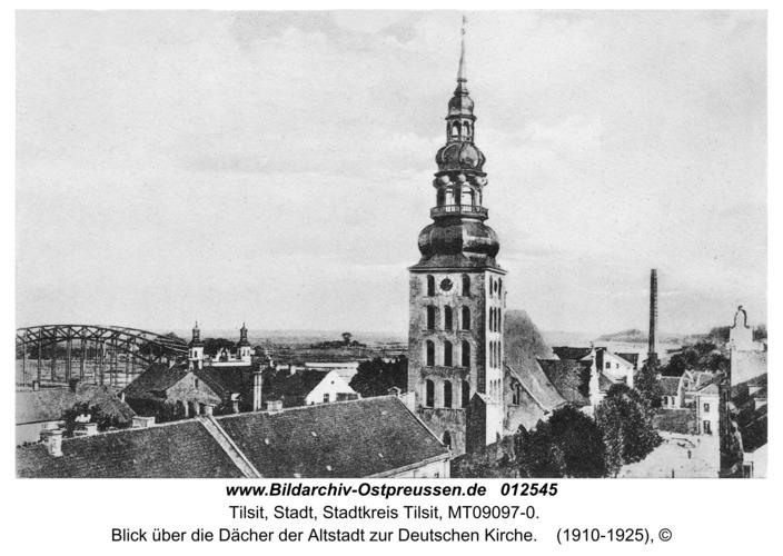 Tilsit, Blick über die Dächer der Altstadt zur Deutschen Kirche