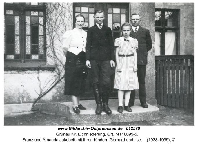 Grünau Kr. Elchniederung, Ort, Franz und Amanda Jakobeit mit ihren Kindern Gerhard und Ilse