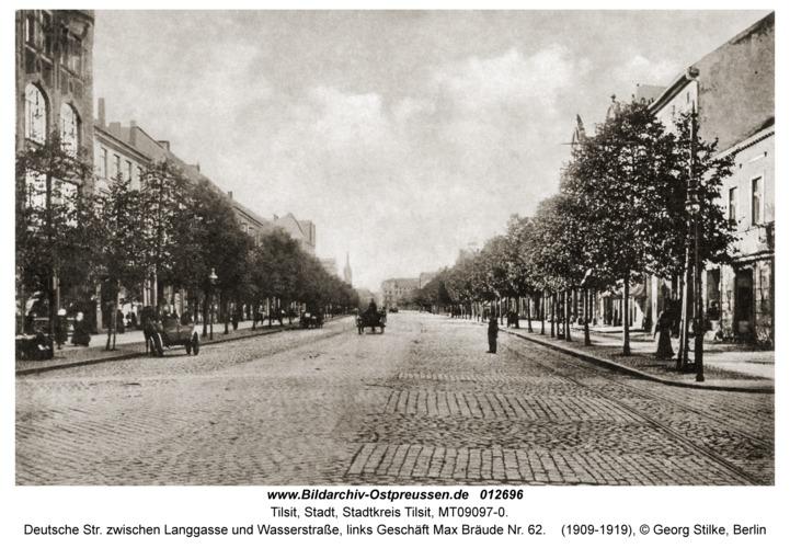 Tilsit, Deutsche Str. zwischen Langgasse und Wasserstraße, links Geschäft Max Bräude Nr. 62