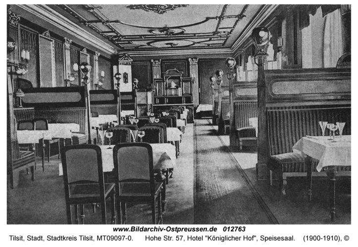 """Tilsit, Hohe Str. 57, Hotel """"Königlicher Hof"""", Speisesaal"""