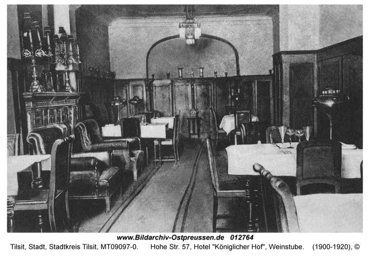 "Tilsit, Hohe Str. 57, Hotel ""Königlicher Hof"", Weinstube"
