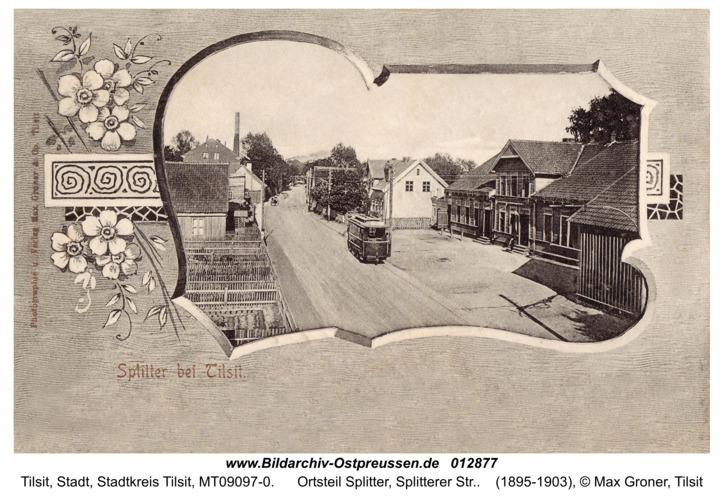 Tilsit, Ortsteil Splitter, Splitterer Str.