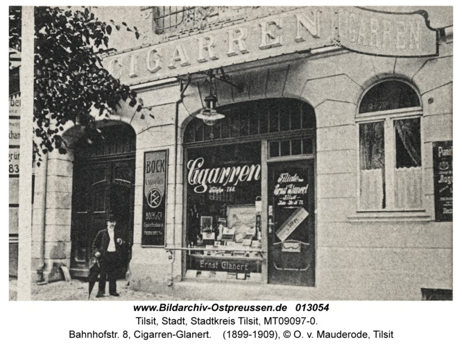 Tilsit, Bahnhofstr. 8, Cigarren-Glanert