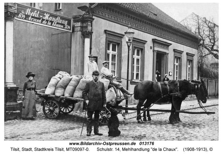 """Tilsit, Schulstr. 14, Mehlhandlung """"de la Chaux"""""""