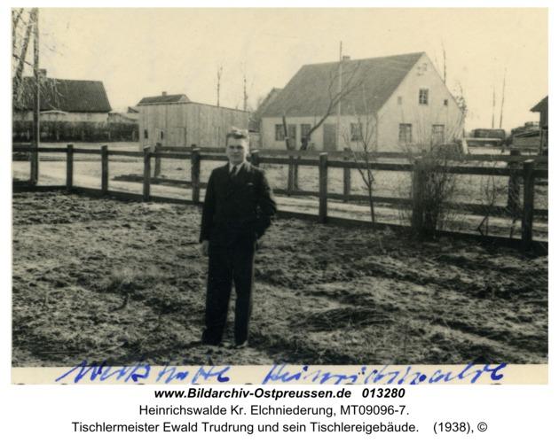 Heinrichswalde, Tischlermeister Ewald Trudrung und sein Tischlereigebäude
